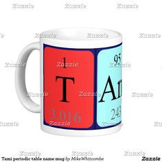 Rebecca periodic table name mug periodic table names and periodic tami periodic table name mug urtaz Choice Image
