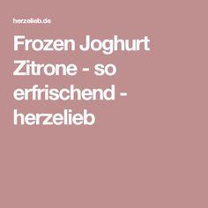 Frozen Joghurt Zitrone - so erfrischend - herzelieb