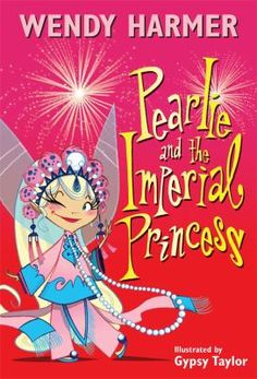 """Read """"Pearlie and the Imperial Princess"""" by Wendy Harmer available from Rakuten Kobo. Join in the fireworks and fun of Pearlie's Chinese New Year adventure Pearlie's been invited to a glittering Chinese New. Chinese New Year Party, New Years Party, Fairy Princesses, Penguin Random House, First Novel, Cheer Up, Second Child, Animation Series, Fireworks"""