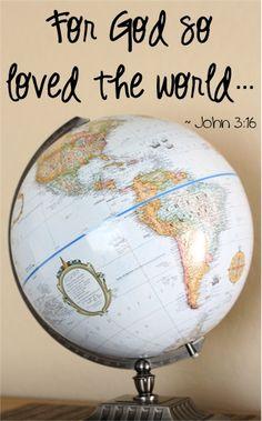 For God so loved the world... ~ John 3:16