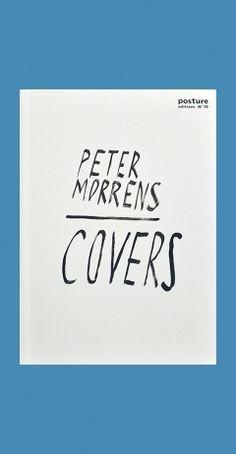 Peter Morrens : covers / text, Ed Krčma.  [Gent] : Posture Editions, 2014 #novetatsbellesarts #febrer2017 #CRAIUB #UniBarcelona #UniversitatdeBarcelona