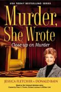 Murder, She Wrote Mystery Series  Main Character: Jessica Fletcher, Retired English Teacher, Mystery Book Author