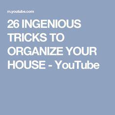 26 INGENIOUS TRICKS TO ORGANIZE YOUR HOUSE - YouTube