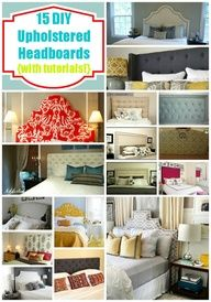 A Roundup of 15 Favorite DIY Upholstered Headboards with tutorials!; Because we need to upholster the headboard and footboard!