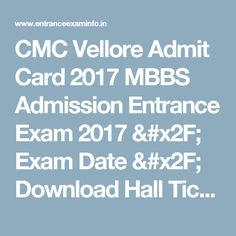 CMC Vellore Admit Card 2017 MBBS Admission Entrance Exam 2017 / Exam Date / Download Hall Ticket
