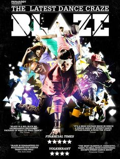 The international street dance craze BLAZE returned to London after its  world premiere three years ago, with an expanded cast of 16 incredible dancers ready to pop, lock and breakdance their way around the city and on stage.