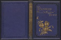 Pansies for Thoughts (1872). A.D.T. Whitney and Adeline Dutton Train. Boston Public Library.