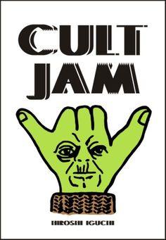 井口 弘史  CULT JAM