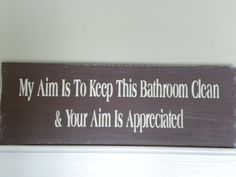 Love this, great for a house full of boys. Man Bathroom, Bathroom Ideas, Grooms Room, Bar Quotes, Diy Signs, Amazing Bathrooms, Project Ideas, Craft Ideas, Projects
