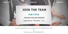 Naxtre Urgently looking for online Bidder (6 Month to 1 year candidates) with good communication skills. If anyone is interested kindly contact on 0172 5063073 or come for interview at plot no 245 near near quark city, Phase 8B, Mohali.