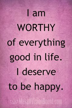 I am worthy of everything good in life. I deserve to be happy. Yeah baby, this is totally #WildlyAlive! #selflove #fitness #health #nutrition #weight #loss LEARN MORE → www.WildlyAliveWeightLoss.com