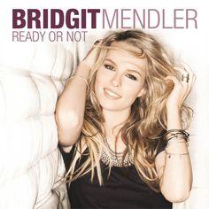 Bridgit Mendler - Ready Or Not Lyrics & Cover