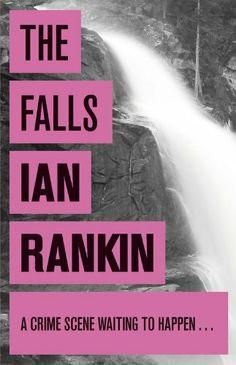 Inspector Rebus # 12 - The Falls (2001) - Ian Rankin