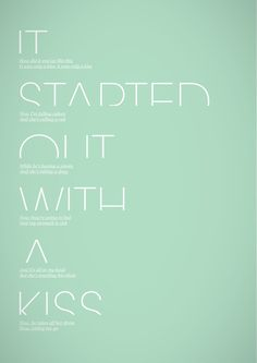 It started out with a kiss, how did it end up like this? ~ Mr Brightside by The Killers.
