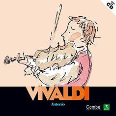 Antonio Vivaldi / ilustraciones de Charlotte Voake ; texto de Olivier Baumont. Combel, 2010