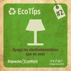 #EcoTips   Apagá los electromésticos que no uses. www.espacioyconfort.com.ar  ( ( ( - Compartí y ayudá al planeta - ) ) )