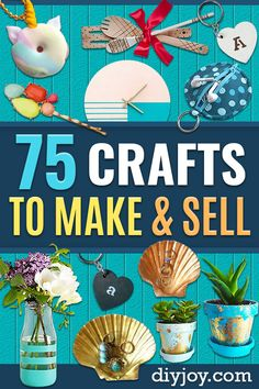 75 Most Profitable Crafts to Sell to Make Money - Crafts To Make and Sell – 75 MORE Easy DIY Ideas for Cheap Things To Sell on Etsy, Online and for - Diy Crafts To Sell On Etsy, Sell Diy, Crafts For Kids To Make, Diy Crafts For Kids, Fun Crafts, Etsy Crafts, Crafts To Make And Sell Unique, Crafts Cheap, Nature Crafts