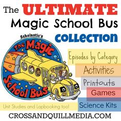 Ultimate Magic School Bus Collection-- curriculum to go with the movies and a listing of all the episodes