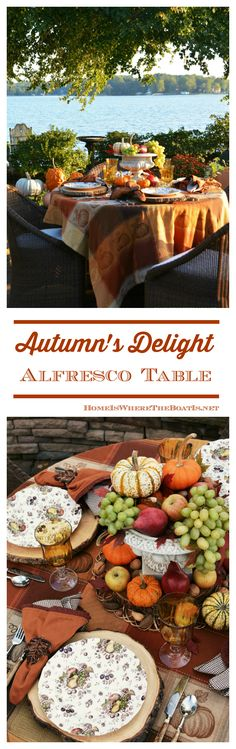 Harvest centerpiece with fruit and pumpkins and Autumn's Delight Alfresco Table | homeiswheretheboatis.net #fall #Lake #tablescape