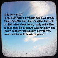 #dailydose #heart #betterhalf #hopeful #love #home