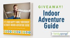Giveaway! Indoor Adventure Guide from The Happy Family Movement