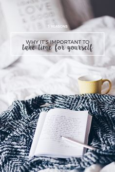 Why it's important to take time for yourself