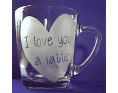 Because coffee. And love. Etched glass mug on Etsy by GlassPlay!