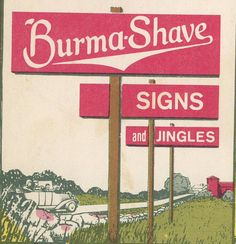 Burma Shave Signs Along The Side Of The Highway