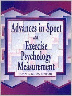 Advances in Sport and Exercise Psychology Measurement: Joan L. Duda: 9781885693112: Amazon.com: Books