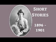 Lucy Maud Montgomery Short Stories, 1896 to 1901 - FULL Audio Book - by ...