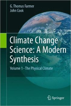 Climate Change Science: A Modern Synthesis: Volume 1 - The Physical Climate…