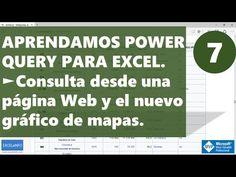 Power Query para Excel - 7 - Consulta desde una página Web y el nuevo gráfico de mapas @EXCELeINFO - YouTube