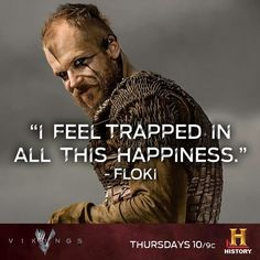 This line is why I love Floki