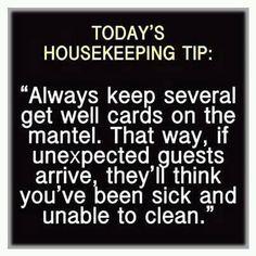 Today's Housekeeping Tip Always Keep