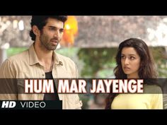 "Presenting full song ""Hum Mar Jayenge"" of ""Aashiqui 2"", a movie produced by T-Series Films & Vishesh Films. The music of this song is composed by Jeet Gangulli and written by Irshad Kamil."
