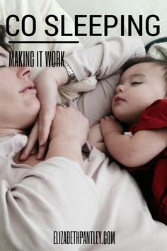 Co-Sleeping: Making it Work for Your Family @NoCrySolution #ElizabethPantley