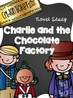 Charlie and the Chocolate Factory Novel Study Roald Dahl from FreetoTeach on TeachersNotebook.com - (71 pages) - Charlie and the Chocolate Factory Novel Study (Roald Dahl) over 70 pages grades 3-4