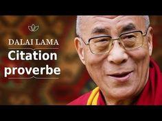 Dalaï-lama - Proverbe et citation.