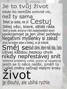 Z Plzeňského kraje, kolem 50 let Motto, Quotations, Affirmations, Motivational Quotes, Self, Words, Photograph Album, Psychology, Quotes
