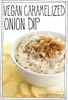 Vegan Caramelized Onion Dip! Just like the traditional recipe but made dairy-free. Perfect appetizer for a special occasion, BBQs, game nights, friend hangs, or holidays. #itdoesnttastelikechicken