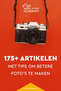 Betere foto's maken: 175 artikelen met fotografietips en informatie Make better photos: 175 articles with photography tips and information