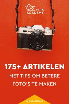 Betere foto's maken: 175+ artikelen met fotografietips en informatie
