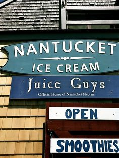 """Stop on by the fabulous and quite famous,Nantucket Ice Cream & """"Juice Guys"""". Great ice cream and smoothies. Check them out. They're located in Nantucket, MA."""