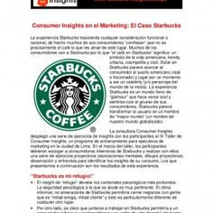 Los Consumer Insights en el Marketing: El Caso Starbucks Lima, Octubre de 2009 Consumer Insights: Desnudando la mente del consumidor www. consumer-insights.. http://slidehot.com/resources/consumer-insights-en-el-caso-starbucks-que-motiva-realmente-al-consumidor.21370/