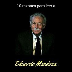 10 razones para leer a Eduardo Mendoza