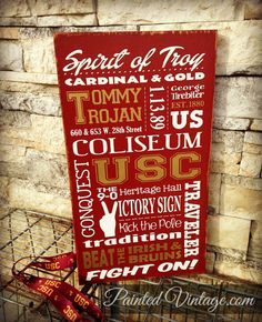 USC Trojans Sign, Cardinal & Gold, Fight On! Sign, University of Southern California