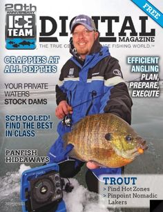 Ice Teams Next Magazine Is Out! Ice Shanty, Next Magazine, Fishing Magazines, Ice Fishing, 20th Anniversary, Trout, Hard Water, How To Plan, February