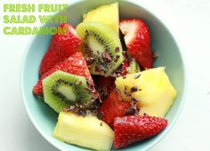 Fresh Fruit Salad with Cardamon http://cdiabetesrecipes.com/