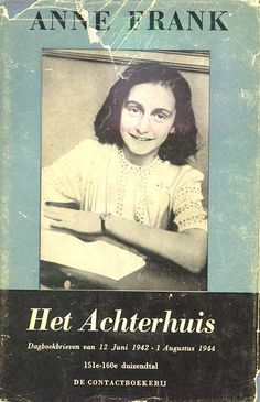 Anne Frank::: a very important book! It's symbolical for children in wars! Anne Frank Amsterdam, Margot Frank, Persecution, New Things To Learn, World War Ii, How To Introduce Yourself, Wwii, The Past, Memories