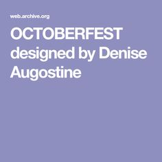 OCTOBERFEST designed by Denise Augostine
